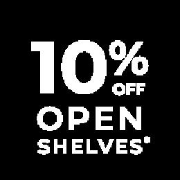 10% off open shelves*